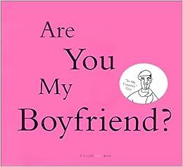 would you be my boyfriend