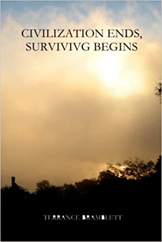 Civilization Ends, Surviving Begins: Terrance Bramblett