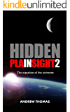Hidden In Plain Sight 2: The equation of the universe