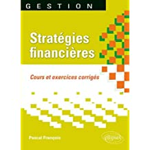 Strategies Financieres: Cours ET Exercices Corriges