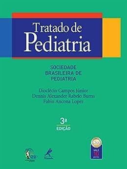 Tratado de Pediatria eBook: Dioclécio Campos Júnior