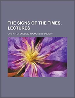 Book The Signs of the Times, Lectures