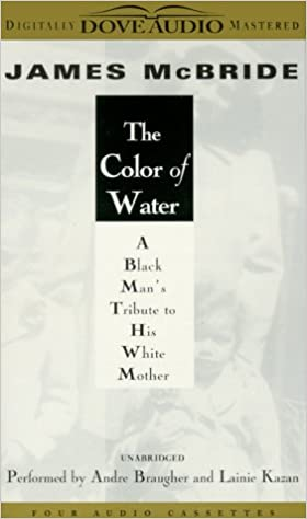 Buy The Color of Water: A Black Man\'s Tribute to His White Mother ...