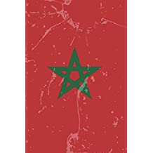 Morocco Flag Journal: Morocco Travel Diary, Moroccan Souvenir, Lined Journal to write in