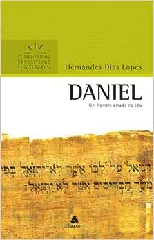 Daniel : Um homem amado no céu