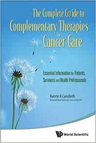 Complete Guide To Complementary Therapies In Cancer Care border=