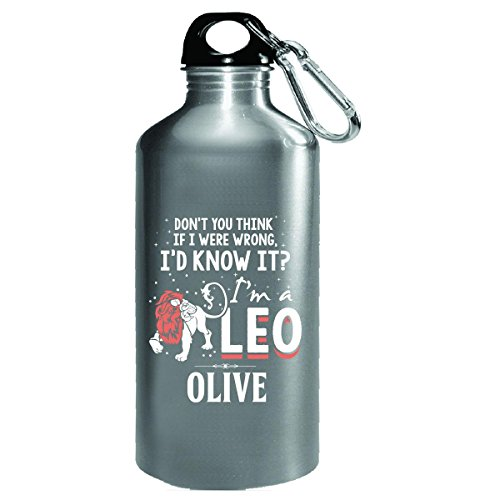 I'd Know It I'm A Leo Woman Named Olive Gift - Water Bottle