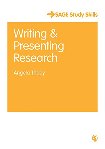 (Writing and Presenting Research (SAGE Study Skills Series))