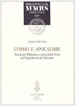 Cosmo e apocalisse. Teorie del millennio e storia della terra nell'Inghilterra del Seicento