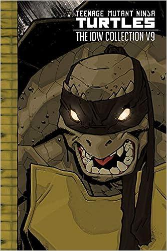 Teenage Mutant Ninja Turtles: The IDW Collection Volume 9 ...