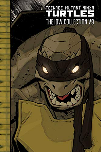 Teenage Mutant Ninja Turtles: The IDW Collection Volume 9 (TMNT IDW Collection)