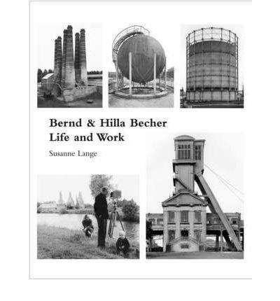 Download [(Bernd and Hilla Becher: Life and Work )] [Author: Susanne Lange] [Dec-2006] PDF