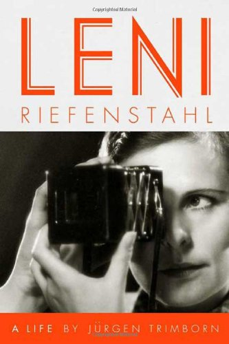 Leni Riefenstahl: A Life by Faber & Faber