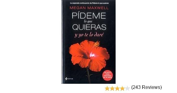 PIDEME LO QUE QUIERAS Y YO TE LO DARE: Amazon.es: Libros