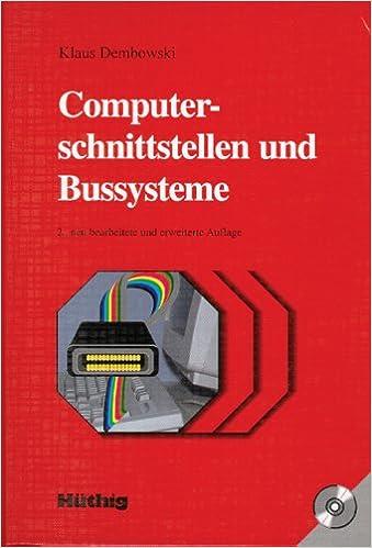 Computerschnittstellen Und Bussysteme Klaus Dembowski