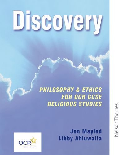 Discovery: Philosophy & Ethics for Ocr Gcse Religious Studies