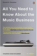 All You Need To Know About The Music Business: Eighth edition by Donald S Passman (2014-11-06) Paperback