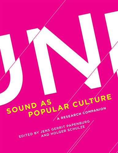 Sound as Popular Culture: A Research Companion (The MIT Press)