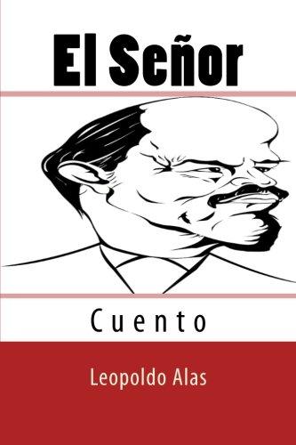 El Senor (Spanish Edition) [Leopoldo Alas] (Tapa Blanda)