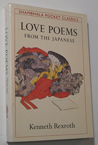 LOVE POEMS FROM THE JAPANESE (Shambhala Pocket Classics) by Brand: Shambhala