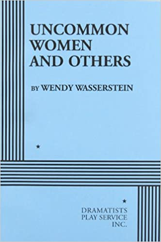Uncommon women and others wendy wasserstein 9780822211921 uncommon women and others first thus used edition fandeluxe Images