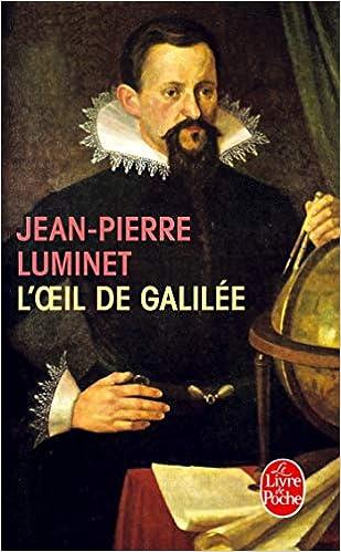 L Oeil De Galilee Le Livre De Poche French Edition Jean