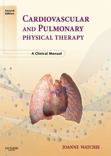 Cardiovascular and Pulmonary Physical Therapy - E-Book: A Clinical Manual