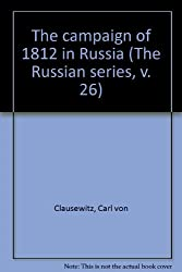 The campaign of 1812 in Russia (The Russian series, v. 26)