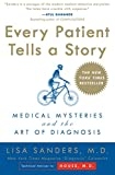 img - for Every Patient Tells a Story: Medical Mysteries and the Art of Diagnosis book / textbook / text book
