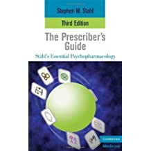 By Stephen Stahl: The Prescriber's Guide (Essential Psychopharmacology Series) Third (3rd) Edition