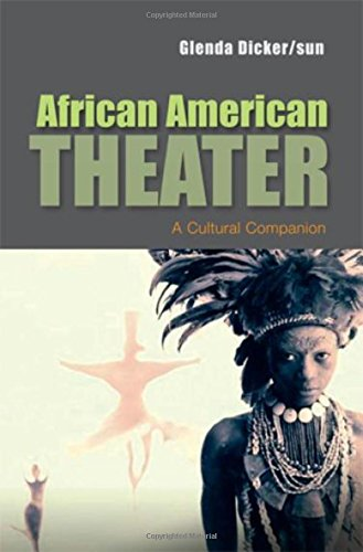 Search : African American Theater: A Cultural Companion