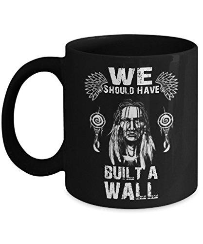 - Funny Mug- We should have built a wall - Fun 11,15 Oz Black Novetly Coffee Mug For halloween, christmas or any occasions