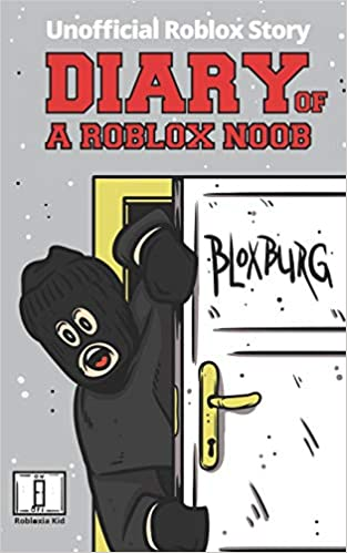 Diary Of A Roblox Noob Roblox Bloxburg Roblox Book 15 Amazon Co - how to make a menu on roblox bloxburg free robux no