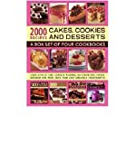 2000 Recipes: Cakes, Cookies & Desserts: A Box Set of Four Cookbooks: Every Kind of Cake, Gateau, Pudding, Ice Cream, Tart, Cookie, Brownie and More, with Over 2000 Gorgeous Photographs (Book) - Common