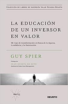 La Educación De Un Inversor En Valor: Mi Viaje De Transformación En Busca De La Riqueza, La Sabiduría Y La Iluminación por Isabel Murillo Fort epub