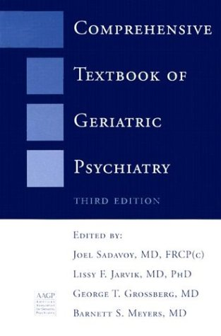 Comprehensive Textbook of Geriatric Psychiatry (Third Edition) (Norton Professional Books)
