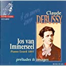 Debussy: Preludes & Images - Piano Erard 1897