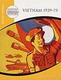 Vietnam, 1939-75, Neil DeMarco, 0340814756