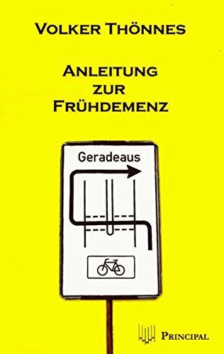 Anleitung zur Frühdemenz