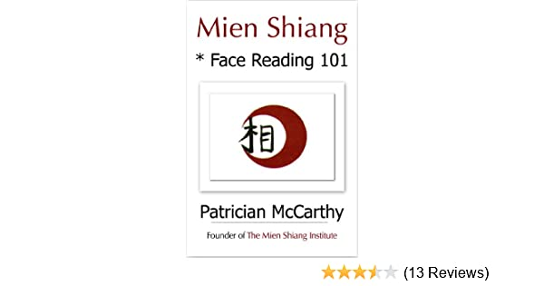 Mien Shiang Face Reading 101 Kindle Edition By Mccarthy Patrician Religion Spirituality Kindle Ebooks Amazon Com