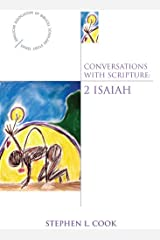 Conversations with Scripture: 2 Isaiah Kindle Edition