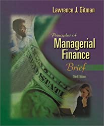 Principles of Managerial Finance, Brief (3rd Edition)