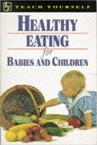Healthy eating for babies and children amazon mary whiting healthy eating for babies and children amazon mary whiting tim lobstein 9780340627068 books forumfinder Image collections
