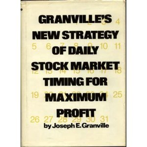 Granville's New Strategy of Daily Stock Market Timing for Maximum Profit by Simon & Schuster