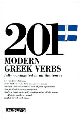 201 Modern Greek Verbs (201 Verbs Series)