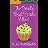 The Deadly Real Estate Affair (Cozy Mystery) (Daisy McDare Cozy Creek Mystery Book 4)