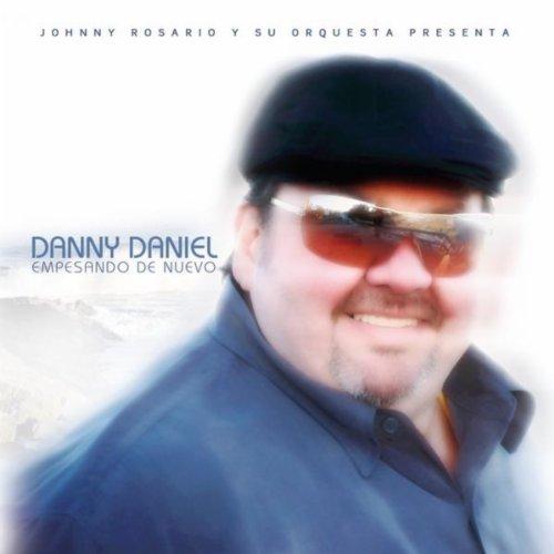 Danny Daniel Stream or buy for $6.93 · Empesando De Nuevo