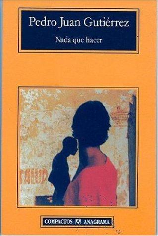 Download Nada que hacer (Compactos Anagrama) (Spanish Edition) pdf epub