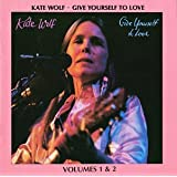 Give Yourself To Love (Volumes 1&2) (Live In Concert)