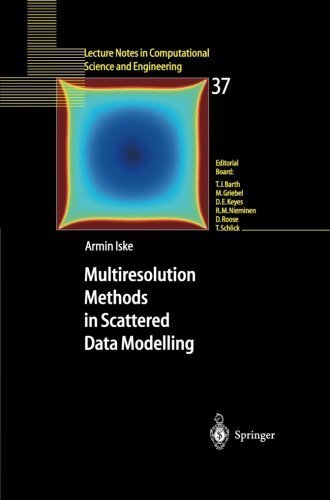 Download Multiresolution Methods in Scattered Data Modelling (Lecture Notes in Computational Science and Engineering) Pdf